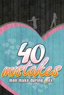 40 Mistake Men make during Sex