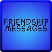 Friendship Text Messages