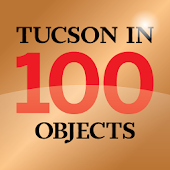 Tucson in 100 Objects
