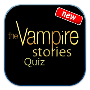 Vampire Stories Quiz for Fun for PC and MAC