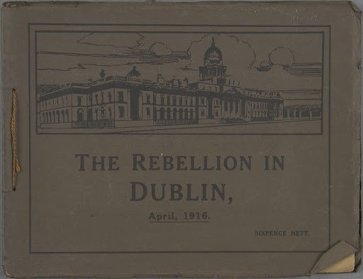 Front page of souvenir 'The Rebellion in Dublin' produced by T W Murphy