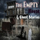 The Empty House Ghost Stories