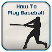 How To Play Baseball Guide