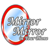 Mirror Mirror in Your Phone