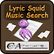 Lyric Squid Music Search Pro