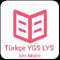 Ses Bilgisi TÜRKCE LYS,YGS icon