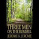 Three Men on th... (本 ebook 书)