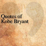 Quotes of Kobe Bryant