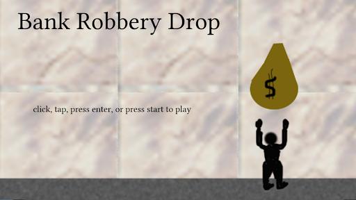 Bank Robbery Drop