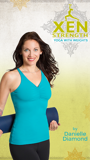 Xen Strength Yoga with Weights