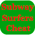 Hack Cheats for Subway Surfers