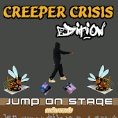 Jump on Stage - Creeper Crisis
