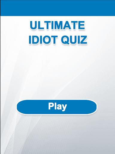 Ultimate Idiot Quiz