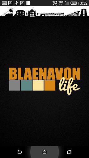Blaenavon Life