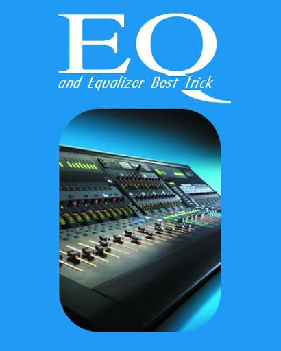 EQ And Equalizer Best Trick