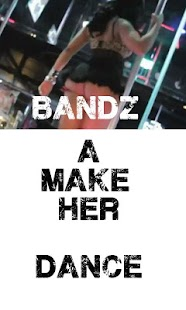 BANDZ A MAKE HER DANCE - screenshot thumbnail