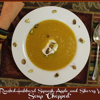 """Roasted Hubbard Squash, Apple and Sherry V Soup """"Chopped"""""""