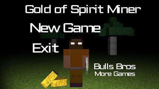 Gold of Spirit Miner