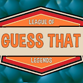 Guess That - LoL