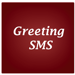 SMS&Greetings for Android