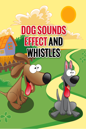 Dog Sounds Effect and Whistles