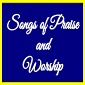 Songs of Praise and Worship II