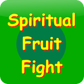 Spiritual Fruit Fight