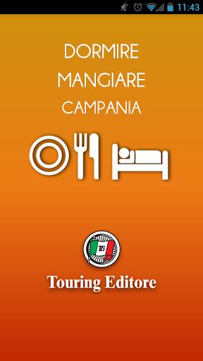 Campania – Dormire e Mangiare