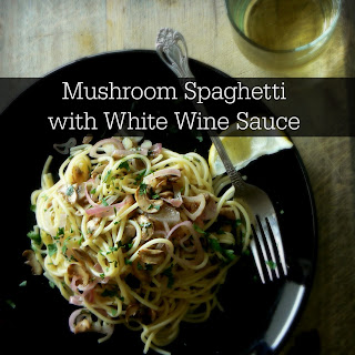 Mushroom Spaghetti with White Wine Garlic Sauce