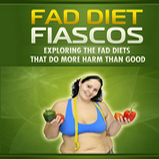 Fad Diet Fiascos