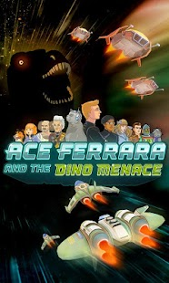 Ace Ferrara & The Dino Menace Screenshot 1