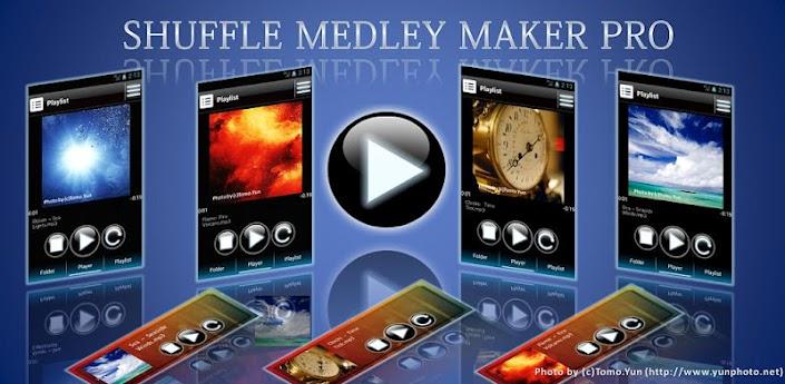 Shuffle Medley Maker Pro apk