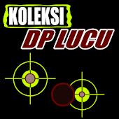 Koleksi DP Lucu