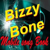 Bizzy Bone SongBook
