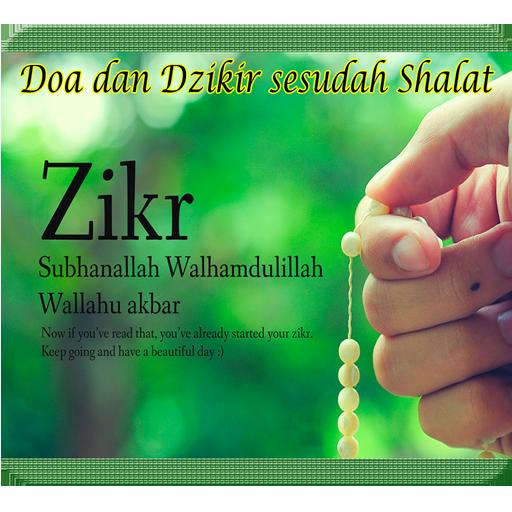 Doa dan Dzikir sesudah Shalat