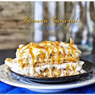 Banana Caramel Ice Box Cake.
