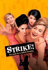 Strike! (AKA: All I Wanna Do)