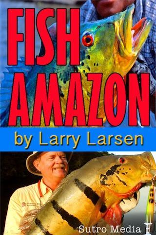 Fishing the Amazon Guide