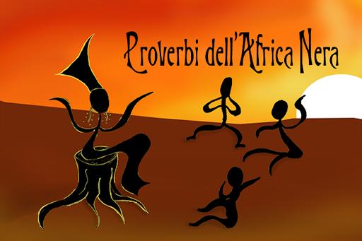 Proverbi dell'Africa Nera