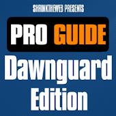 Pro Guide - Dawnguard Edition