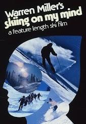 Warren Miller's Skiing On My Mind