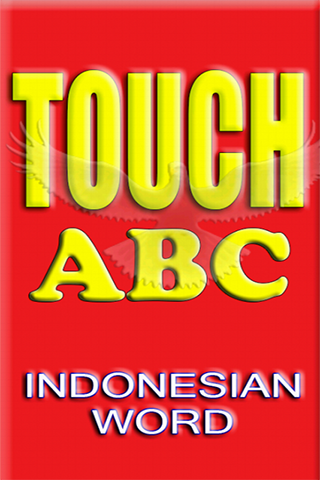 TOUCH ABC INDONESIAN WORD