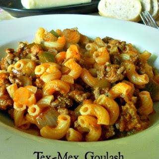 Tex-Mex Goulash