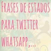 Estados para Twitter, Whatsapp