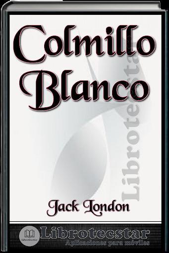 Libro: Colmillo Blanco