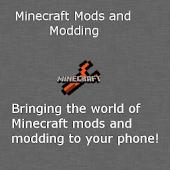 Mods and Modding for Minecraft