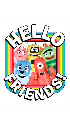 Yo Gabba Gabba Hello Friends