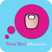 Think Slim! Affirmationen