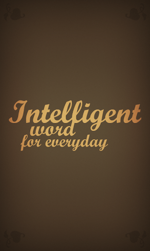 Intelligent word for every day