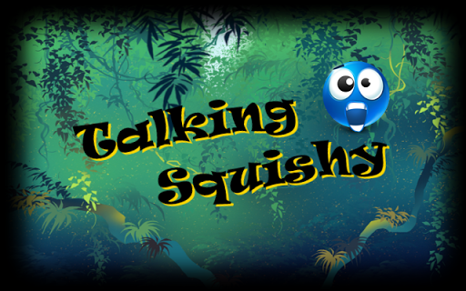 Talking Squishy